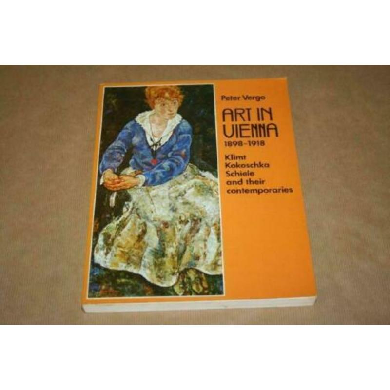 Art in Vienna 1898-1918 - Klimt Kokoschka Schiele and their